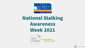 National Stalking Awareness Week 2021